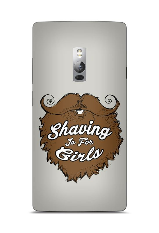 shaving for pussies mobile cover for oneplus two beard india. Black Bedroom Furniture Sets. Home Design Ideas